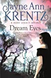 Front cover for the book Dream Eyes by Jayne Ann Krentz