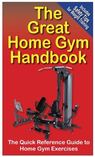 The Great Home Gym Handbook : A Quick Reference Guide to Home Gym Exercises by Andre Noel Potvin (2006-11-22)
