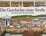 Die Geschichte einer Strasse, Steve Noon, Anne Millard, 3411074019