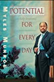 Potential for Every Day, Myles Munroe, 076843050X