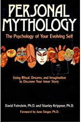 Personal Mythology: The Psychology of Your Evolving Self Hardcover