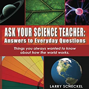 Ask Your Science Teacher Audiobook