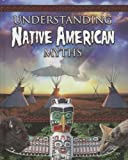 img - for Understanding Native America Myths (Myths Understood (Crabtree)) book / textbook / text book