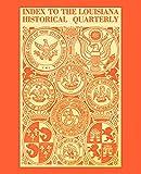 Index to the Louisiana Historical Quarterly