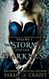The Storm and the Darkness: The House of Crimson and Clover Volume I
