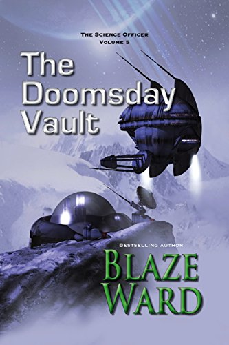 The Doomsday Vault (The Science Officer Book 5)