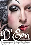 D'Eon: The bizarre and true story of The Chevalier D'Eon de Beaumont: Spy, diplomat, Prussian was hero, International drunk and transgender provocateur