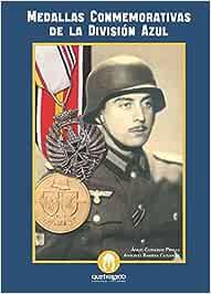 Las medallas conmemorativas de la División Azul: Amazon.es