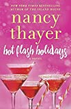 Hot Flash Holidays: A Novel by Nancy Thayer (2016-10-18)