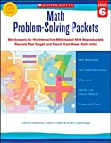 Math Problem-Solving Packets: Grade 6, Carole Greenes and Carol Findell, 0545459575