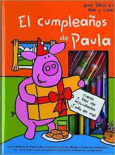 QUE FACIL ES LEER.EL CUMPLEAÑOS DE PAULA: Qué fácil es ...