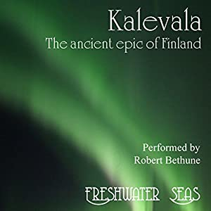 Kalevala: The Ancient Epic of Finland Audiobook