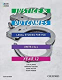 Cover of Justice and Outcomes VCE Legal Studies Unit 3&4 Student book + obook assess