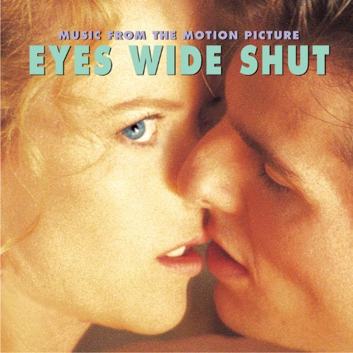 Eyes Wide Shut (Music From The...