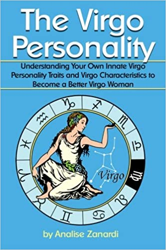 The Virgo Personality: Understanding Your Own Innate Virgo