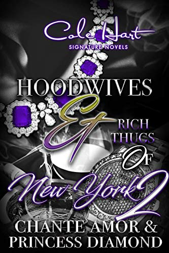 Hoodwives & Rich Thugs of New York -