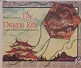 The Dragon Kite, Nancy Luenn, 0152241965