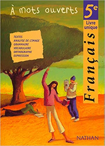 Amazon Fr Francais 5eme A Mots Ouverts Collectif Alain