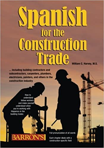 Spanish for the Construction Trade with Audio CDs