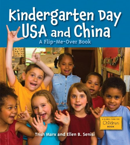Download Kindergarten Day USA and China (Global Fund for Children Books) ebook