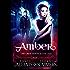 Vampire: AMBER - A Paranormal Vampire Novel (Vampire, Paranormal, Shapeshifter, The Grue Series Book 1)