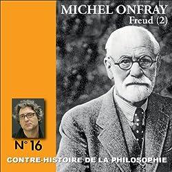 Contre-histoire de la philosophie 16.1 : Freud