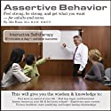 Assertive Behavior Audiobook by Abe Kass,  R.S.W. Narrated by Wayne June