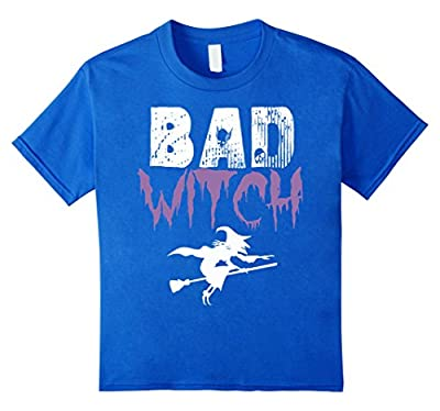 Bad Witch Shirt Funny Halloween Womens Gift Idea T-Shirt