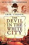The Devil In The White City by Erik Larson (1-Apr-2004) Paperback