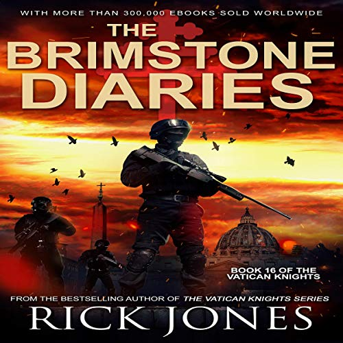 Pdf Thriller The Brimstone Diaries: The Vatican Knights, Book 16