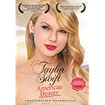 Swift, Taylor - American Beauty: Unauthorized