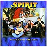 Blues From The Soul (2CD) by Spirit (2009-04-14)