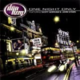 One Night Only By Thin Lizzy (2010-08-23)