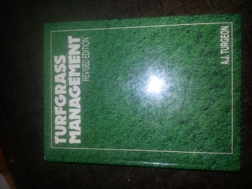 Turf Grass Management by A.J. Turgeon (1985-05-17) (Turf Grass Book)