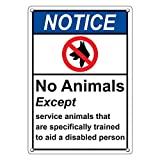 Weatherproof Plastic Vertical ANSI NOTICE No Animals Except Service Animals Sign with English Text and Symbol