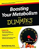 Boosting Your Metabolism for Dummies, Rachel Berman, 1118491572