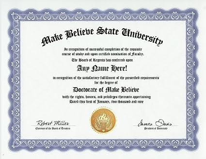 Amazon.com: Make Believe Degree: Custom Gag Diploma Doctorate ...
