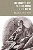 Memoirs of Sherlock Holmes, Arthur Conan Doyle, 1466333162