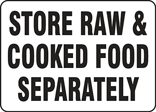 STORE RAW & COOKED FOOD SEPARATELY by Accuform