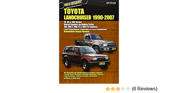 Toyota Landcruiser 1990-2007 Automobile Repair Manual: Diesel Engines including Turbo by Max Ellery (2003-05-01): Amazon.com: Books