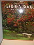 img - for The Ultimate Garden Book for North America by David Stevens (1996-01-01) book / textbook / text book