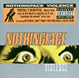 Violence [Australian Import] by Nothingface (2000-10-10)