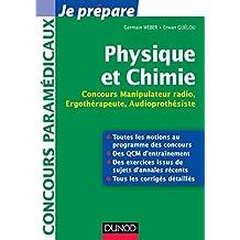 Physique et Chimie : Concours Manipulateur radio, Ergothérapeute, Audioprothésiste (Concours paramédicaux et sociaux) (French Edition)