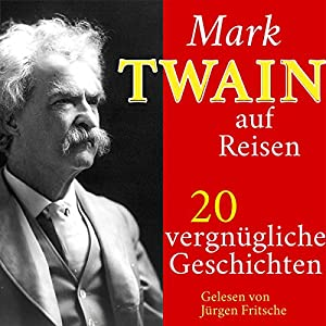 Mark Twain auf Reisen Hörbuch