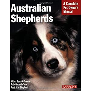 Australian Shepherds (Complete Pet Owner's Manual) 12