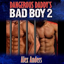 Dangerous Daddy's Bad Boy #2