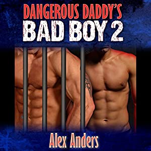 Dangerous Daddy's Bad Boy #2 Audiobook