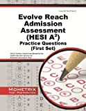 Evolve Reach Admission Assessment (HESI A2) Practice Questions: HESI A2 Practice Tests & Exam Review for the Health Education Systems, Inc. Admission Assessment Exam (First Set)