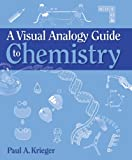 img - for A Visual Analogy Guide to Chemistry book / textbook / text book