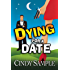 Dying for a Date (Laurel McKay Mysteries Book 1)